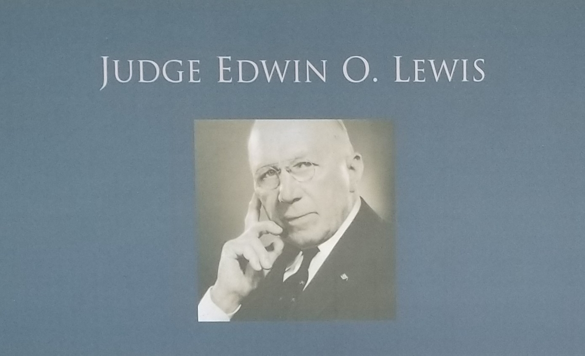 Judge Edwin O. Lewis